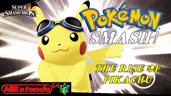Pokemon SMASH! The Rise Of Pikachu
