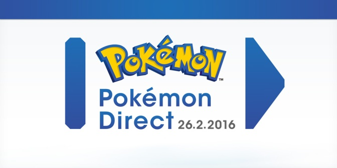 Pokemon Direct Coming Tomorrow! (26th February)