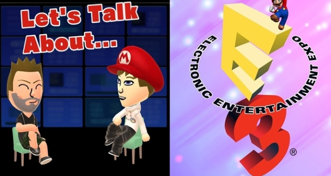 Let's Talk About: E3 (Our Predictions)