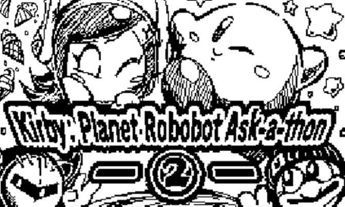 Kirby: Planet Robobot Ask-a-thon Round 2