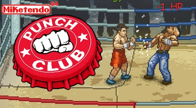 Just in Case you Didn't Know, Punch Club Won't be Releasing on the 3DS This Month!
