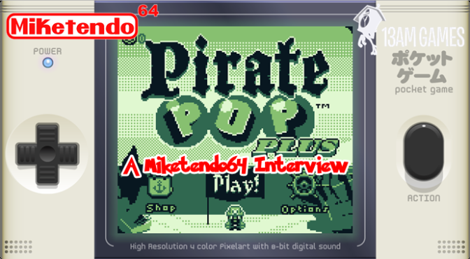 pirate-pop-plus-interview-13am-games