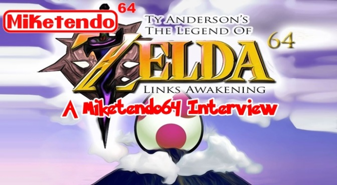 Ty Anderson: A Miketendo64 Interview (Link's Awakening 64)