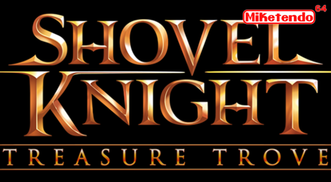 Shovel Knight: Treasure Trove for Switch Is Coming to PAX South!