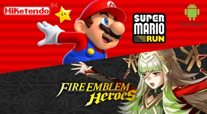 Google is Now Actively Promoting Super Mario Run & Fire Emblem Heroes in the Google Play Store