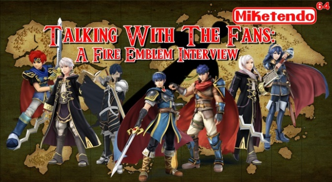 Talking with the Fans: A Fire Emblem Interview with Justplay