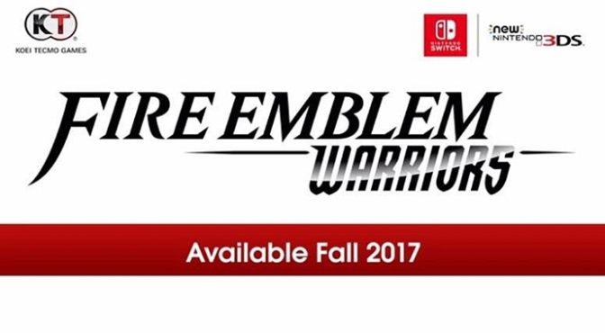 Fire Emblem Warriors Coming to Both Switch & New Nintendo 3DS
