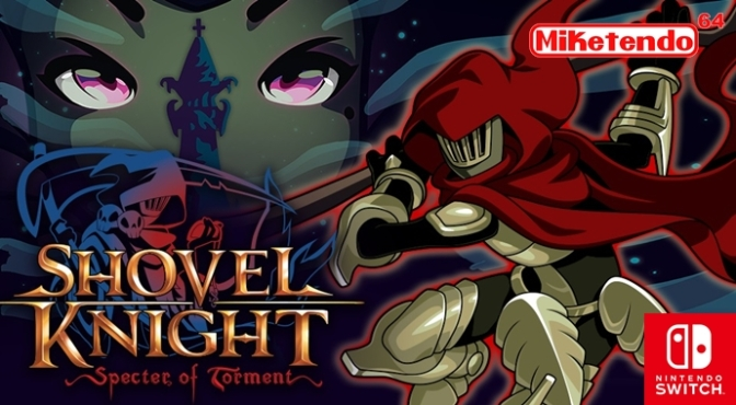 Shovel Knight: Specter of Torment Gets its Own Nintendo Listing