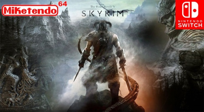 Nintendo Switch Confirmed! Skyrim Coming Nintendo Switch
