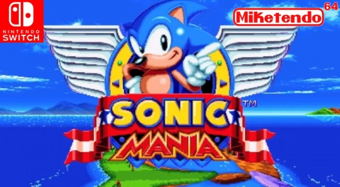 Nintendo Switch Confirmed! Sonic Mania