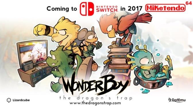 Nintendo Switch Confirmed! Wonder Boy: The Dragon's Trap