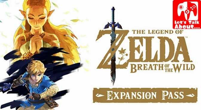 Let's Talk About… Breath of the Wild (Why the Expansion Pass is a Good Idea)
