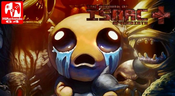 The Binding of Isaac: Afterbirth+ Comes to Switch on March 17th