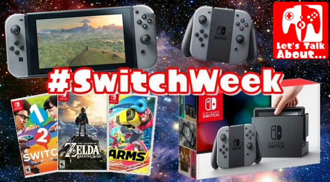 Let's Talk About… #SwitchWeek (The Next Miketendo64 Theme Week)
