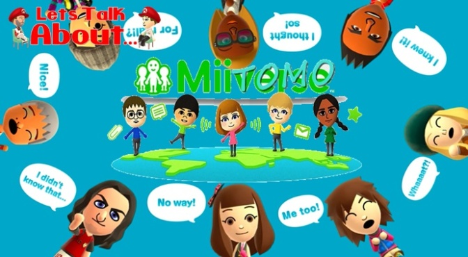 Let's Talk About… Miitomo (Nintendo Could Make a Miiverse of it Yet!)