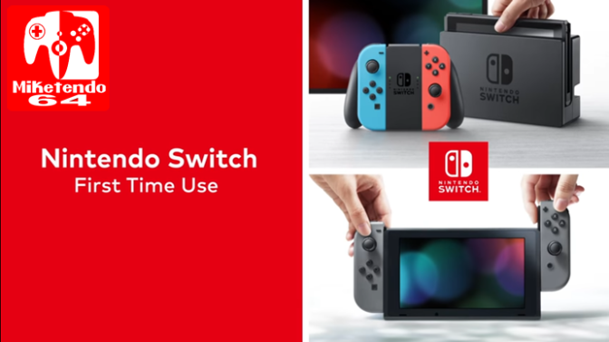 (Video) Switch First Time Set-Up Video