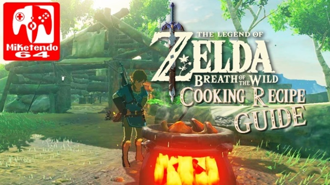 Breath Of The Wild Cooking Recipe Guide