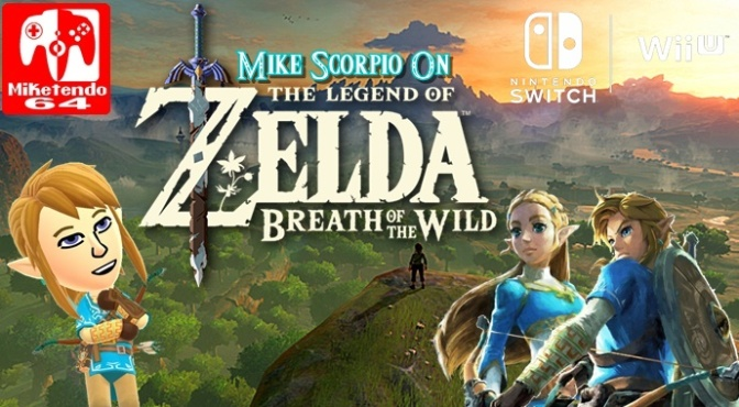 (Opinion) Mike Scorpio On Zelda: Breath Of The Wild