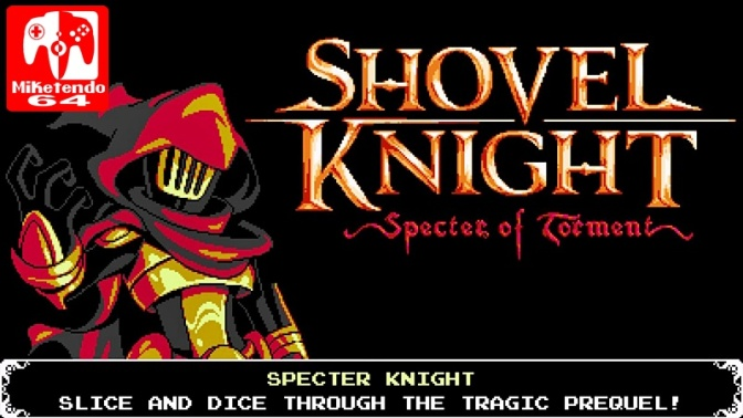 [Review] A Tale of Woe and the Birth of Specter Knight (Shovel Knight: Specter of Torment)