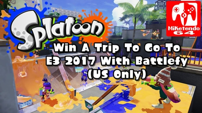 Win A Trip To E3 2017 By Playing Battlefy's Splatoon Tournament! (US Residents Only)