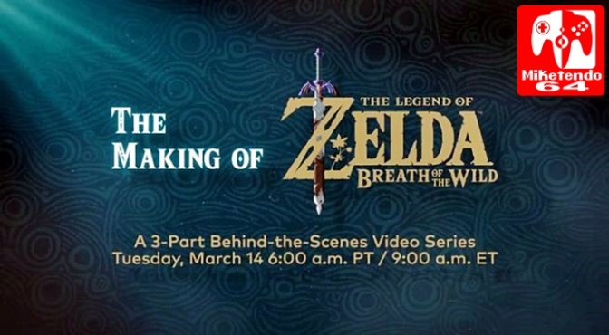 [Random] The Making of The Legend of Zelda: Breath of the Wild Debuts on March 14th