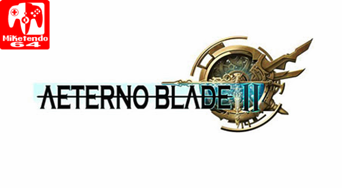 AeternoBlade II Dev Says 3DS Release is not Completely Ruled Out Just Yet