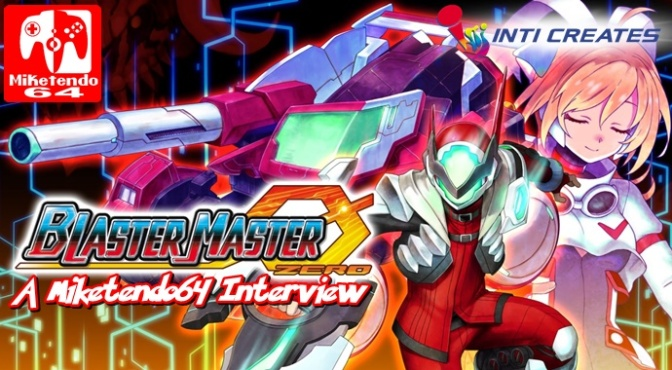 [Interview] Bringing Back the 80's with Blaster Master Zero