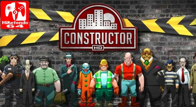 Meet Constructor's Undesirables before Constructor Comes to Switch this Summer