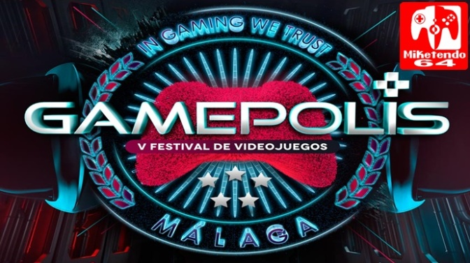 (Spain) Get Ready For Gamepolis V Videogames Festival 2017 In Malaga On July 21st – July 23rd