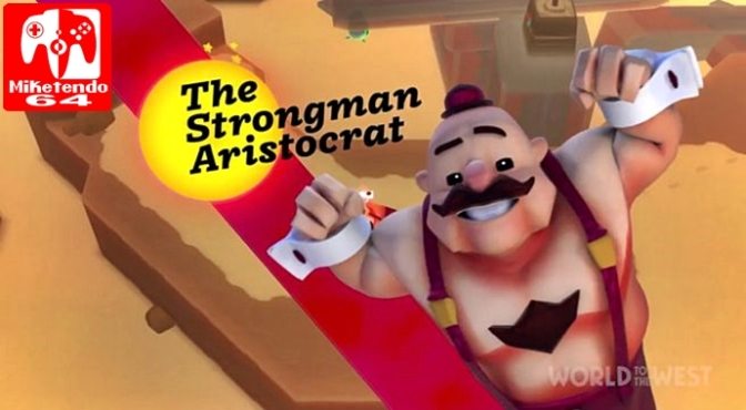 [Video] Say Hello to the Strongman Aristocrat, Lord Clonington (World to the West)