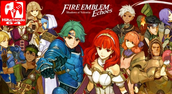 [Update] Version 1.1 of Fire Emblem Echoes: Shadows of Valentia is Available Now