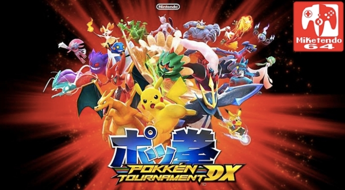 Nintendo Treehouse Stream of Pokkén Tournament DX Will Not Disappoint!