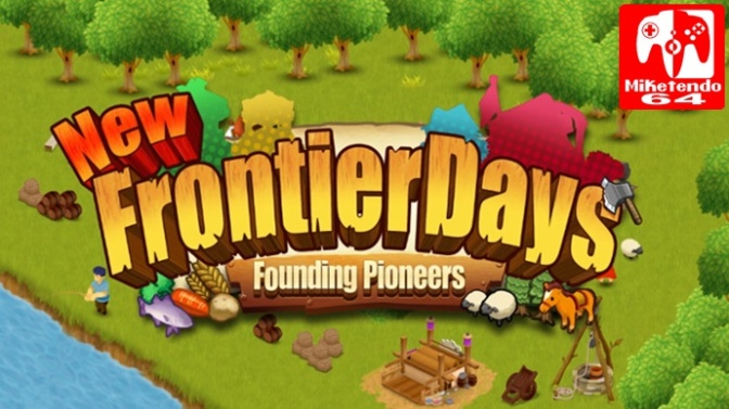 [Review] New Frontier Days- Founding Pioneers (Nintendo Switch)