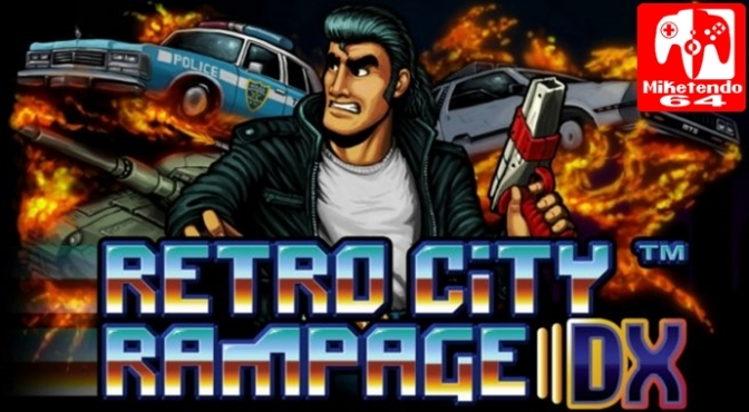 [Europe] Retro City Rampage DX Rampages its Way to Nintendo Switch on July 27th