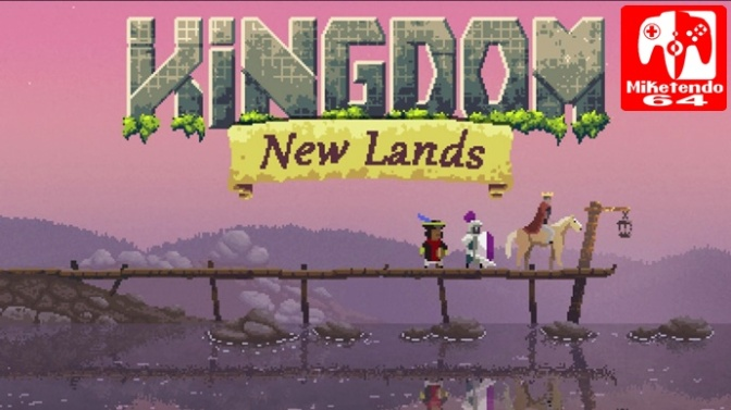 [Europe] Kingdom: New Lands Releases On Switch September 14th