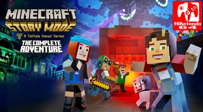 [Review] Minecraft: Story Mode – The Complete Adventure (Nintendo Switch)