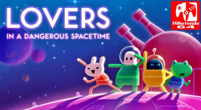 [Fact Sheet] Lovers in a Dangerous Spacetime (Nintendo Switch)