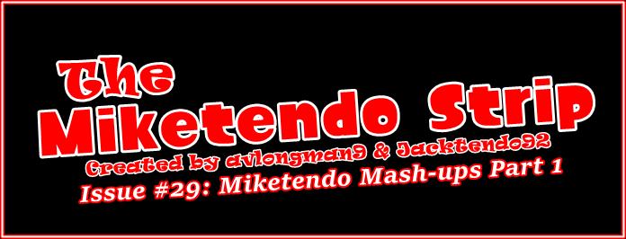 Miketendo Strip Banner #29