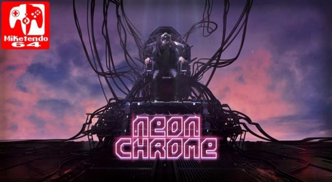 [Review] Neon Chrome (Nintendo Switch)