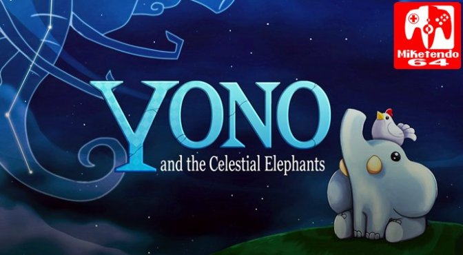 [Review] Yono and the Celestial Elephants (Nintendo Switch)