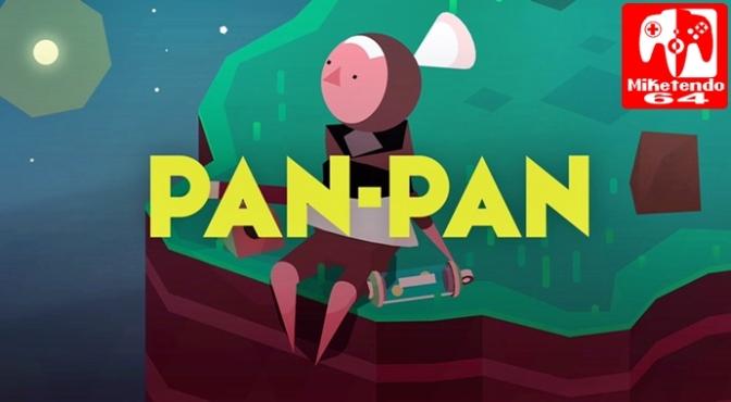 [Review] PAN-PAN A tiny big adventure (Nintendo Switch)