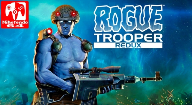 [Review] Rogue Trooper Redux (Nintendo Switch)