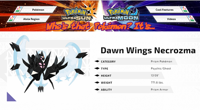 [Feature] Who's That Pokémon? It's Dawn Wings Necrozma!