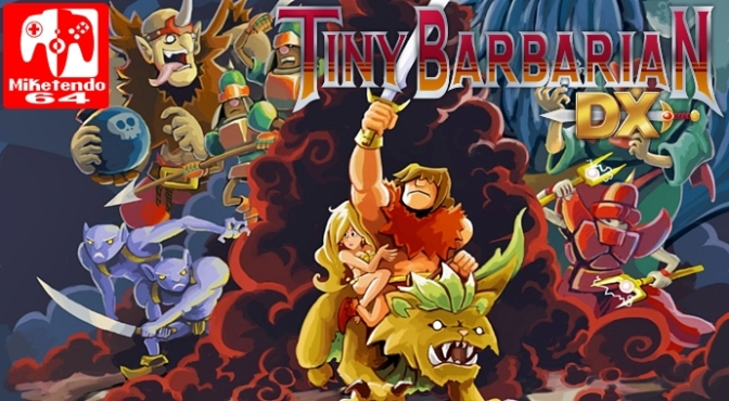 [Review] Tiny Barbarian DX (Nintendo Switch)