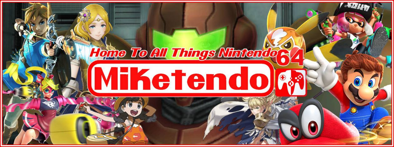 Miketendo64! The Place To Go For Anything Nintendo