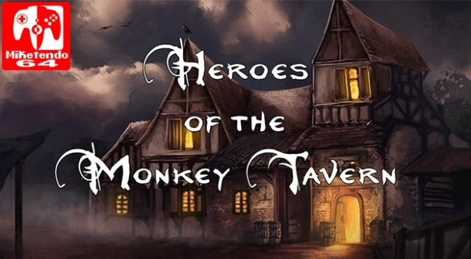 [Review] Heroes of the Monkey Tavern (Nintendo Switch)
