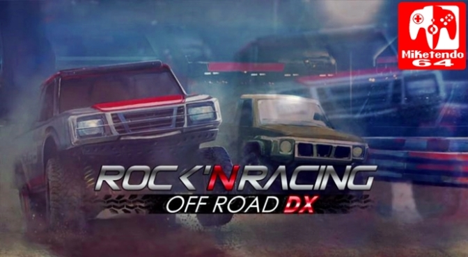 [Review] Rock 'N Racing Off Road DX (Nintendo Switch)