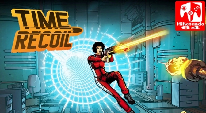 [Review] Time Recoil (Nintendo Switch)