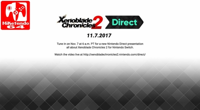 Xenoblade Chronicles 2 Nintendo Direct Will Take Place on November 7th
