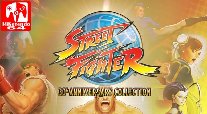 [Press Release] Capcom Announces the Street Fighter 30th Anniversary Collection for Switch & Other Platforms